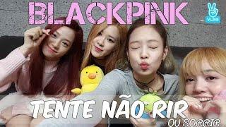 vuclip DESAFIO TENTE NÃO RIR (ou sorrir) - Blackpink