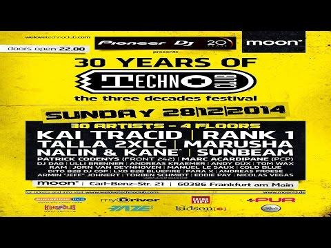 Andry Nalin (Nalin & Kane) Live - 30 Years of TechnoClub (Moon13 Frankfurt) 29.12.2014