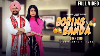 Boring Banda Sukh Zind Free MP3 Song Download 320 Kbps