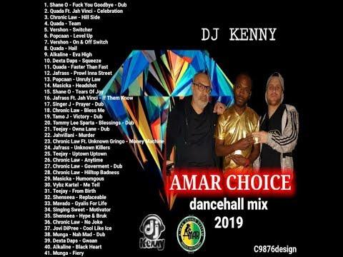 DJ KENNY AMAR CHOICE DANCEHALL MIX APR 2019