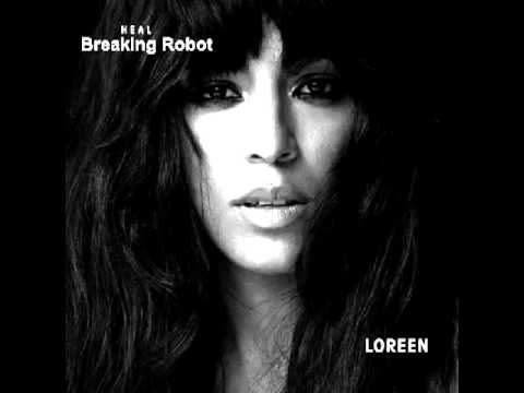 "Loreen - Breaking Robot (Album ""Heal"" 2012)"