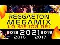 REGGAETON 2021 MEGAMIX 🔥 LO MEJOR del 2021, 2019, 2018, 2017, 2016, 2015 | Especial 100k!