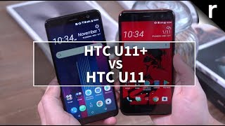 HTC U11+ vs U11: How is the Plus model different?