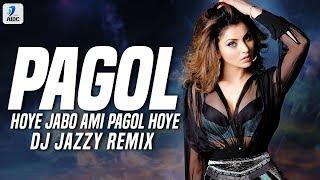 arey-pagol-hoye-jabo-ami-pagol-remix-dj-jazzy-deep-jandu-bohemia-latest-song-2019