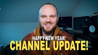 Channel Update - New Years 2019