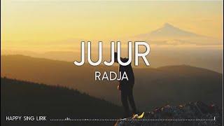 Radja - Jujur (Lirik)