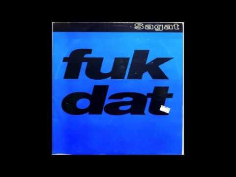Sagat - Funk Dat