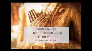Noliwe Alexander - Guided Metta (Loving-Kindness) Meditation - Spirit Rock Meditation Center