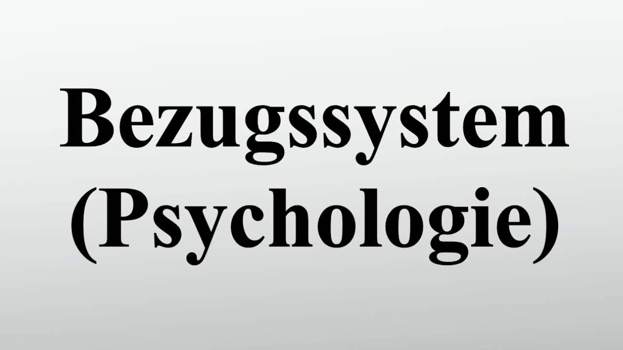 Bezugssystem (Psychologie) - YouTube