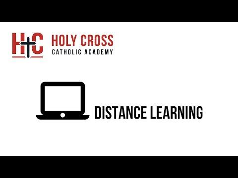 Distance Learning @ Holy Cross Catholic Academy
