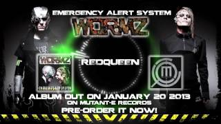 WormZ - Red Queen NEW COMPLETE SONG ! New album out January 20 2013 !!