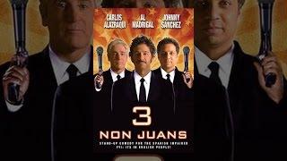 3 Nicht Juans: Johnny Sanchez, Carlos Alazraqui, Al Madrigal