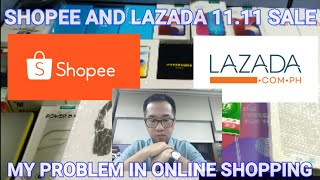 Shopee & Lazada PHILS 11.11 Sale - Online Shopping Experience