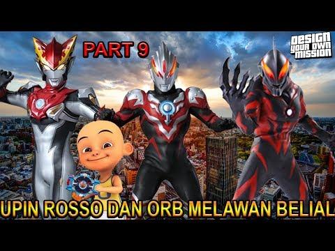 download UPIN ROSSO DAN ORB MELAWAN BELIAL !!! (PART 9) - GTA ULTRAMAN INDONESIA