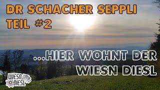 Teil #2 Dr Schacher Seppli nach 12 Tagen üben - Und meine Heimat