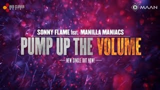 Sonny Flame feat. Manilla Maniacs - Pump Up The Volume (lyrics video)
