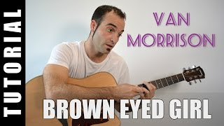 Como tocar Brown eyed girl - Van Morrison - GUITARRA FACIL tutorial acordes