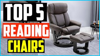 Top 5 Best Reading Chairs in 2020 Reviews