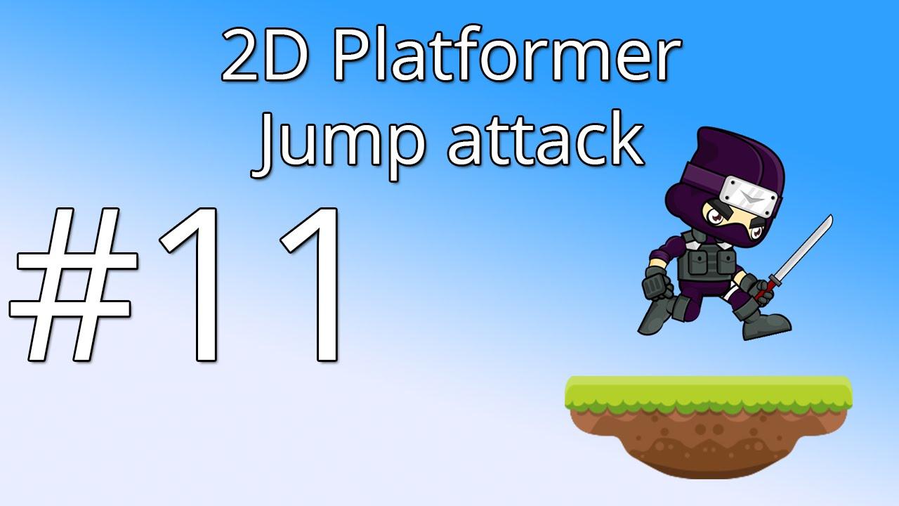 11 Unity 5 Tutorial For Beginners 2d Platformer Jump