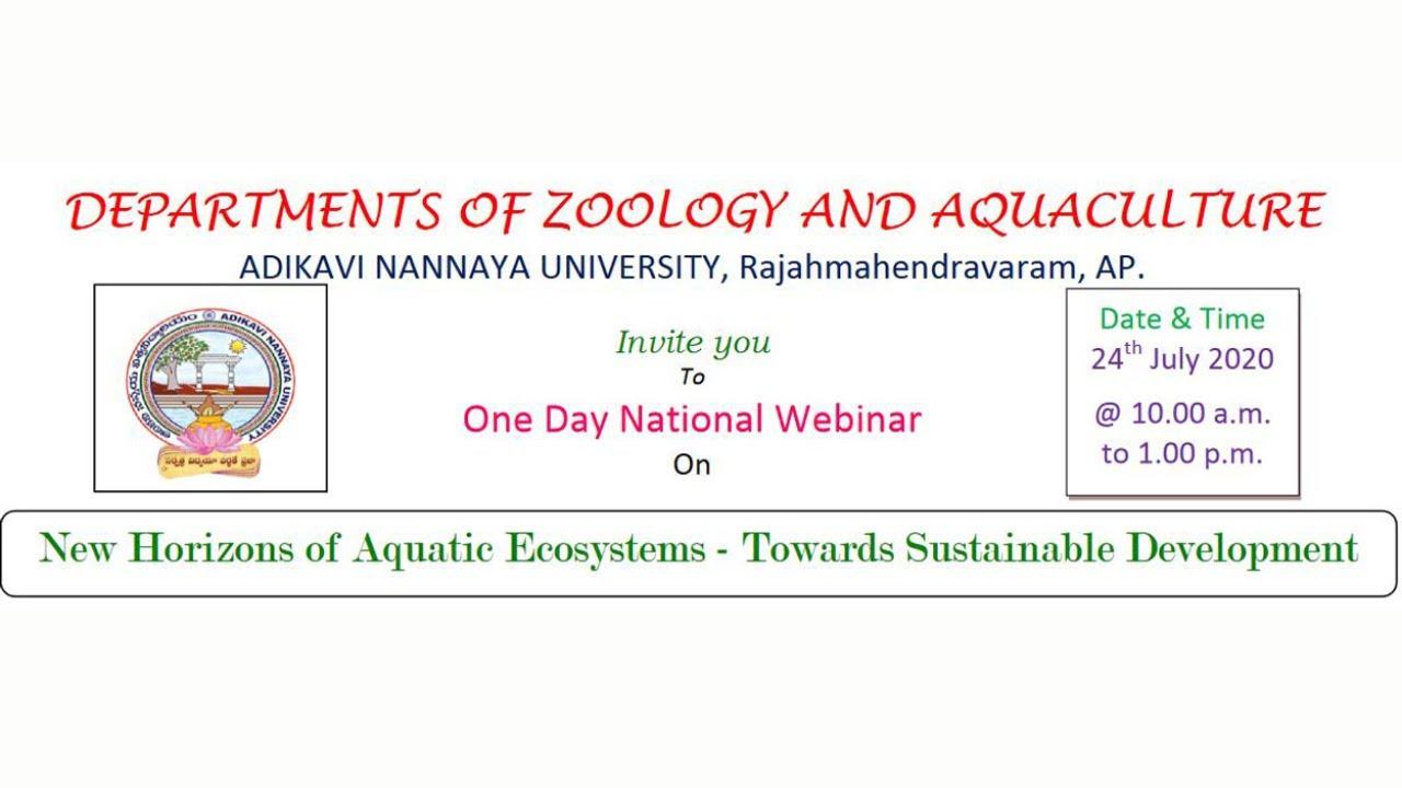 "National Webinar on ""New Horizons of Aquatic Ecosystems- Towards Sustainable Development"""