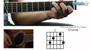"How to Play ""Times Like These"" by Foo Fighters on Guitar"