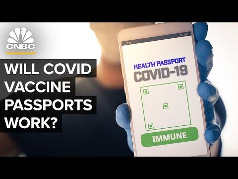 Will Covid-19 Vaccine Passports Work?