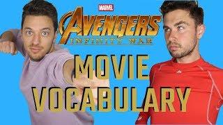 Movie Vocabulary - Avengers: Infinity War
