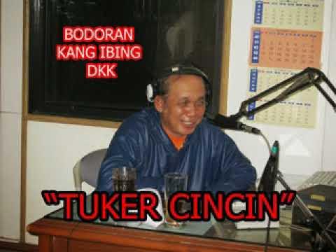 FULL SEURI - BODORAN KANG IBING - ASEP SUNANDAR S & DKK - ||TUKER CINCIN|| AUDIO HQ