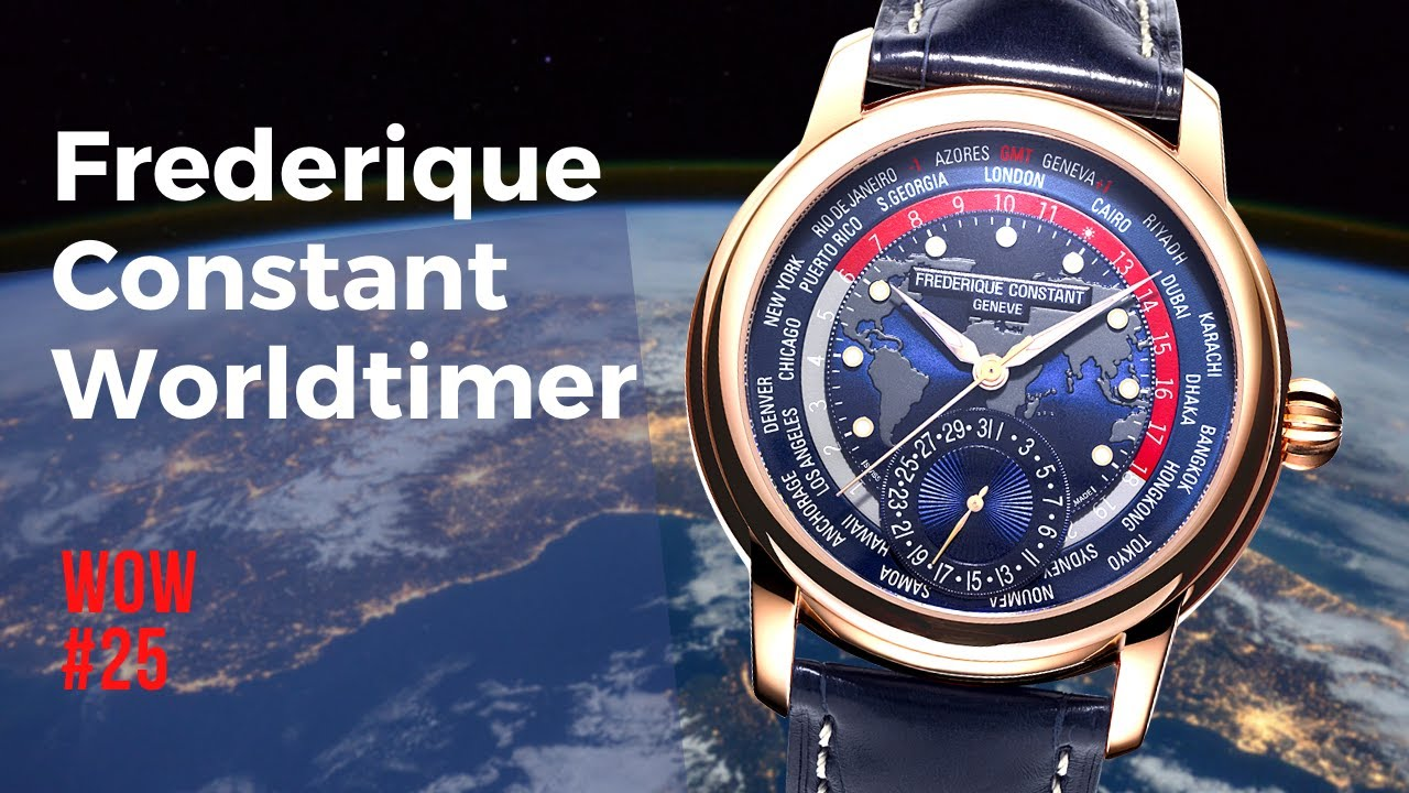 Come Fly With Me! Frederique Constant Classic Worldtimer // Watch of the Week. Episode 25