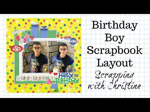 BOY SCRAPBOOK LAYOUT - Photo Play Paper Birthday Layout - The ScrapRoom