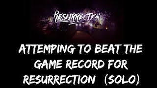 Attempting to Beat the game record for Resurrection BETA Solo (Roblox) Live #1