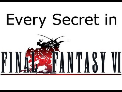 All Secrets in Final Fantasy 6 *SPOILERS* (Part 1)