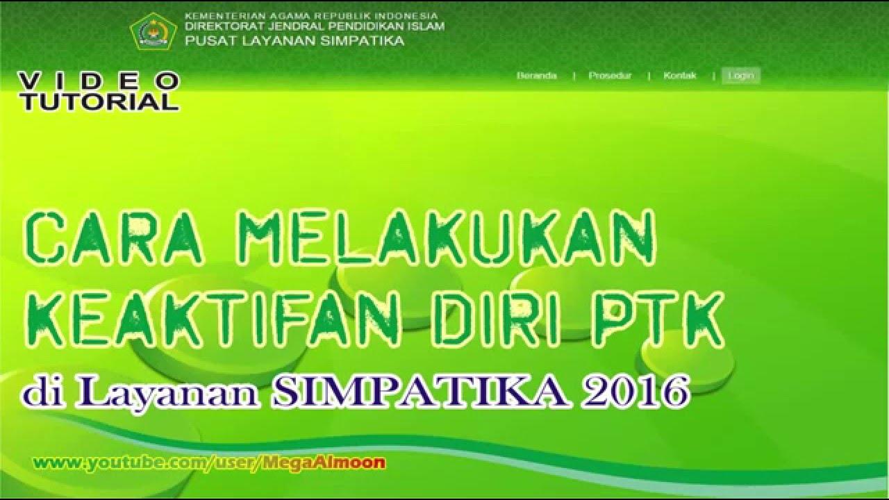 Cara Mengaktifkan Diri PTK di Simpatika Semester 2 2015 ...