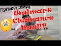 Walmart Clearance Fishing Tackle Haul!: Episode 448
