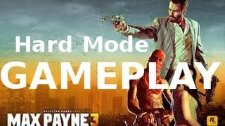 Max Payne 3 | PS3 | Gameplay | Hard Mode