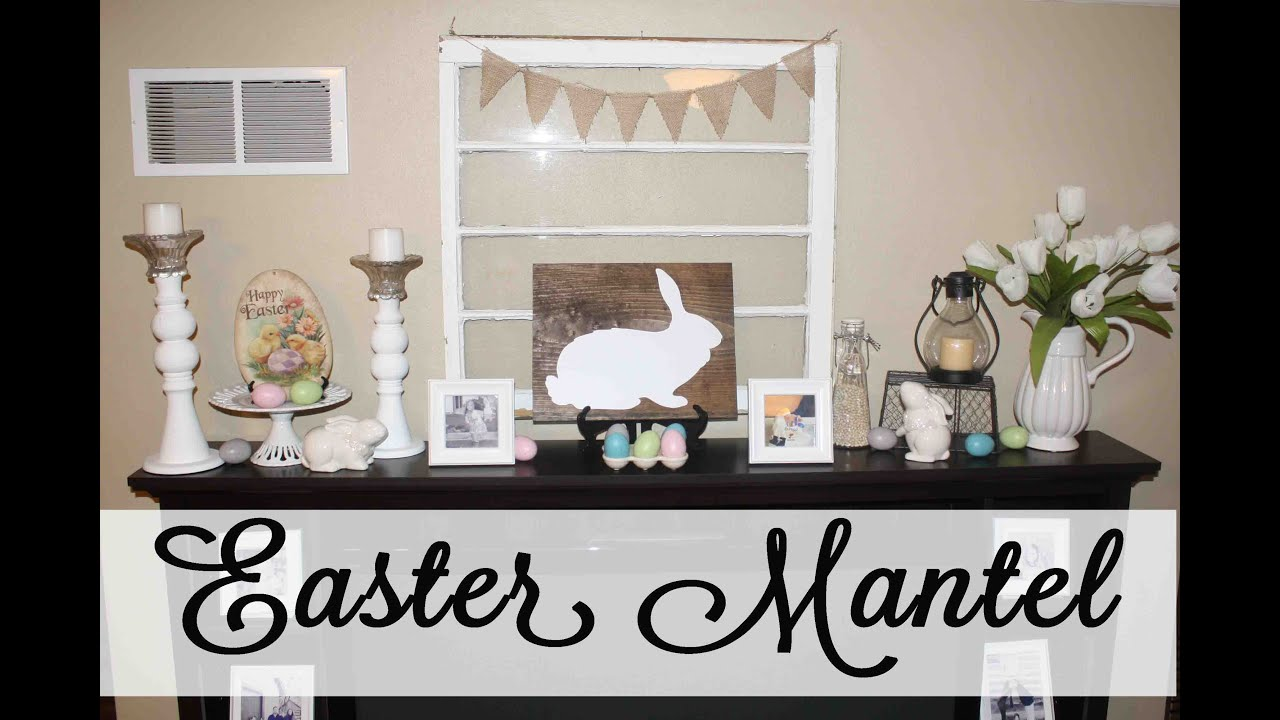 Easter Mantel Tour