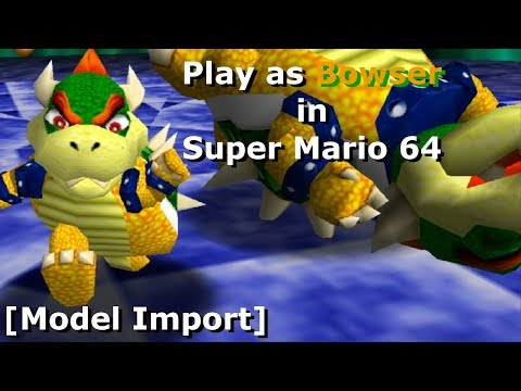 Old Footage Play As Bowser In Super Mario 64 Model Import