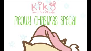 Kiko and Friends Meowy Christmas Special - 12 Days of Christmas