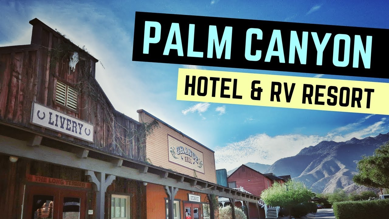 Palm Canyon Hotel Rv Resort In Borrego Springs California Full Time Living And Life