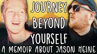 Journey Beyond Yourself - A Memoir About Jason Heine