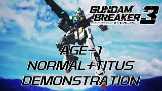 I'm probably pronouncing AGE wrong, but that's how I heard it in the Anime, either way here's the AGE-1 Normal and AGE-1 Titus. My voice may sound a little ...