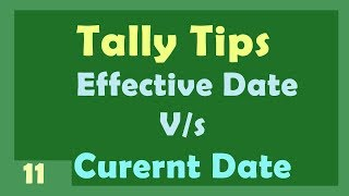 Effective Date v/s Current Date in Tally | Learn Tally Tips  in hindi by Manoj Sir