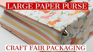 CRAFT FAIR PACKAGING - LARGE PAPER PURSE ... BRANDED OF COURSE