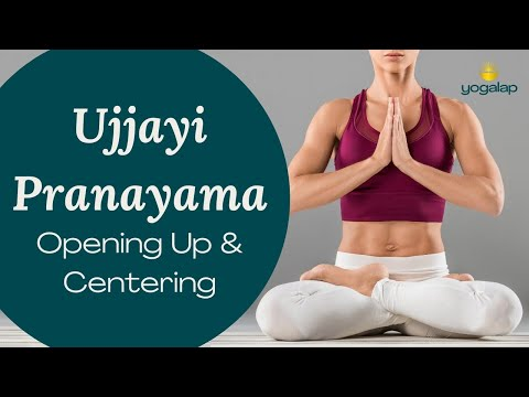 Ujjayi breathing session 2   opening up and centering