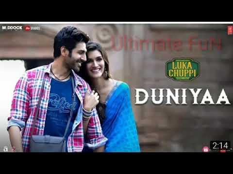 Luka Chuppi : Duniya | Kartik Aaryan | Kirti Sanon |Song Mp3