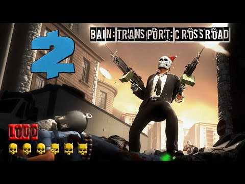 [SOLO] TRANSPORT: CROSSROAD | PAYDAY 2 |