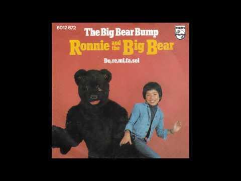 "Ronnie & The Big Bear – ""The Big Bear Bump� (Holland Philips) 1976"