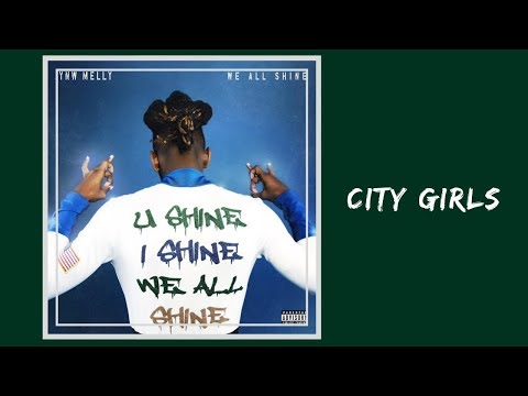 YNW Melly – City Girls (Lyrics)