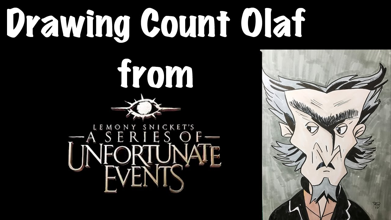 Drawing Count Olaf from A Series of Unfortunate Events ...