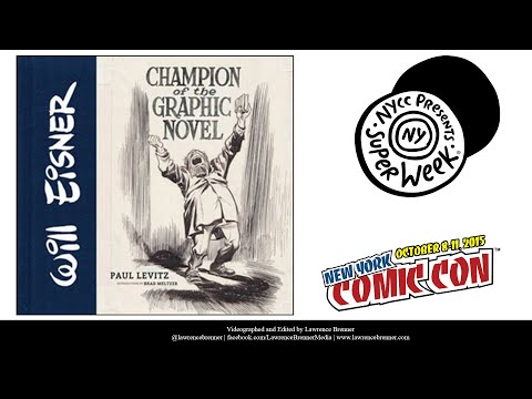 Will Eisner: Champion of the Graphic Novel at NYCC 2015
